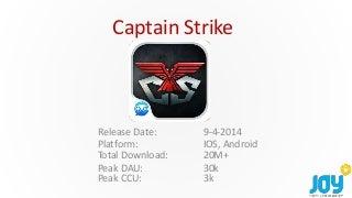 Captain strike backend post-mortem