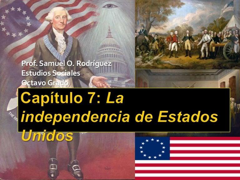 Capítulo 7: La independencia de Estados Unidos