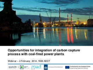 Opportunities for integration of carbon capture process with coal-fired power plants