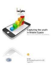 Capturing the Youth in the Mobile Space