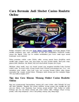 Cara bermain judi sbobet casino roulette online