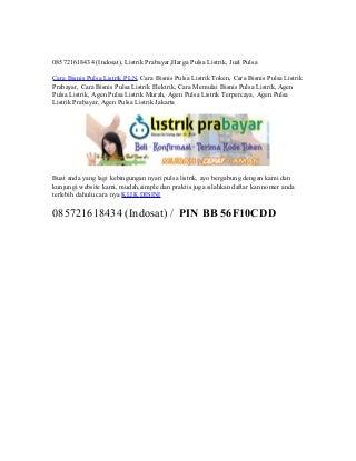 085721618434 (Indosat), Listrik Prabayar,Harga Pulsa Listrik, Jual Pulsa