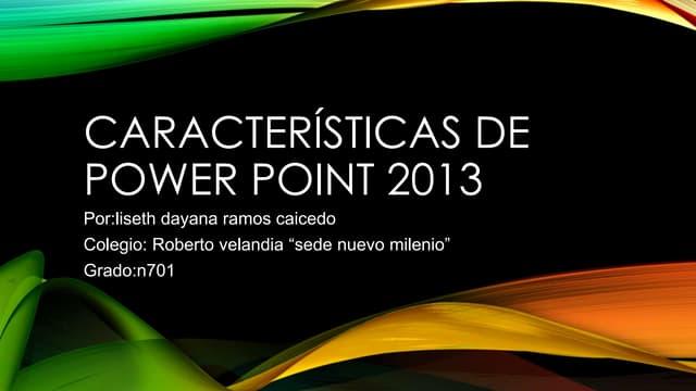 Características de power point 2013
