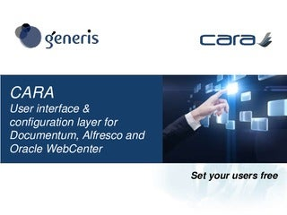 CARA for Documentum, SharePoint and Alfresco using CMIS