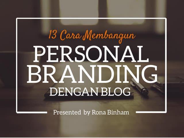 Cara membangun personal branding dengan blog