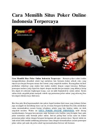 Cara memilih situs poker online indonesia terpercaya