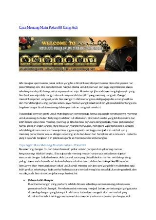 Cara menang main poker88 uang asli