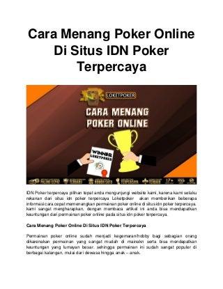 Cara menang poker online di situs idn poker terpercaya