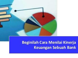 Cara Menilai Kinerja Keuangan Bank