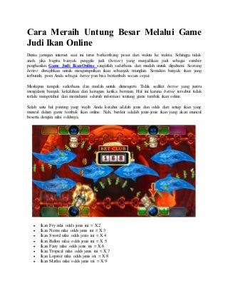 Cara Meraih Untung Besar Melalui Game Judi Ikan Online