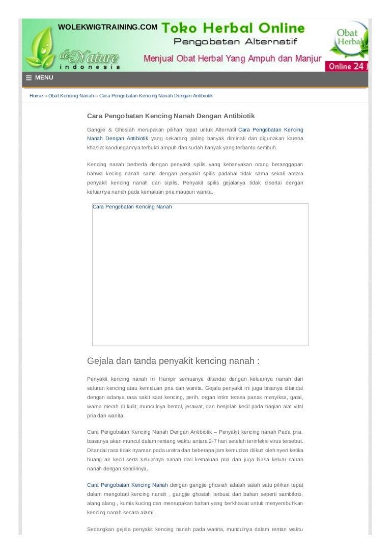 Cara Pengobatan Kencing Nanah Dengan Antibiotik Wolekwigtraining Com Obat Spelis