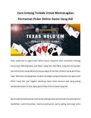 Cara Untung Terbaik Untuk Memenagkan Permainan Poker Online Game Uang Asli