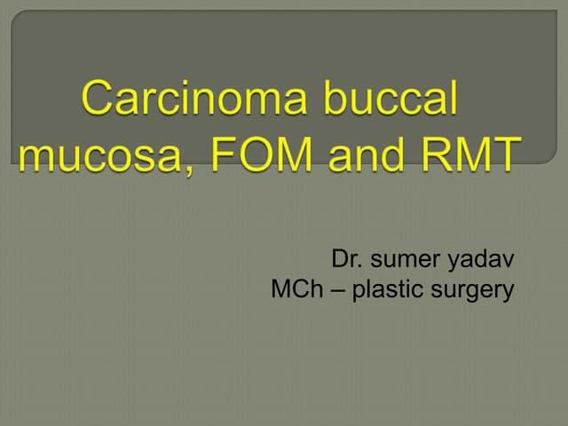 Carcinoma buccal mucosa