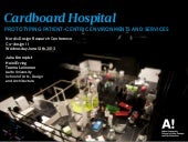 Cardboard Hospital - Prototyping Patient-centered Hospital Environments and Services