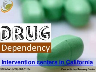 Care addiction recovery center - intervention centers in california