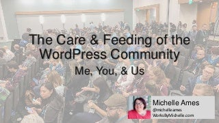 The Care and Feeding of the WordPress Community