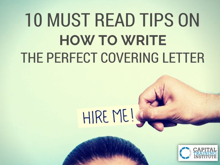 Career Advice How to Write the Perfect Covering Letter – Help with Cv and Cover Letter