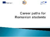 Career paths for Romanian students ppt