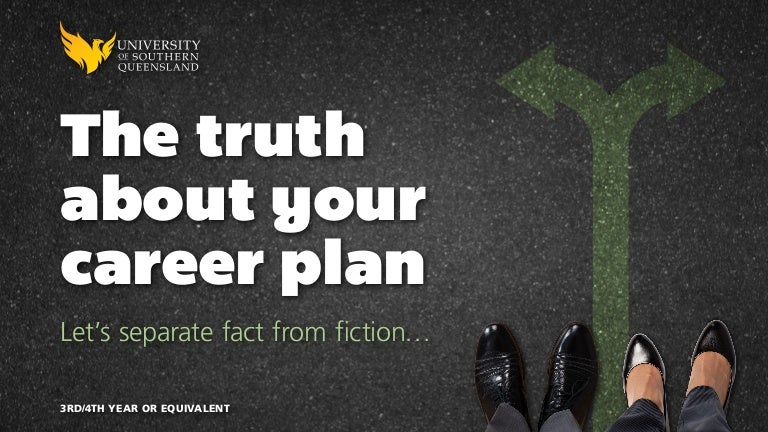 the truth about your career plan 3rd 4th year
