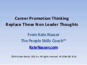 Career promotion thinking – replace these non leader thoughts and behaviors.