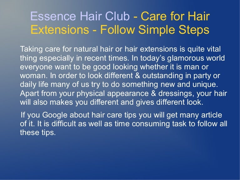Care For Hair Extensions Follow Simple Steps Essence Hair Club