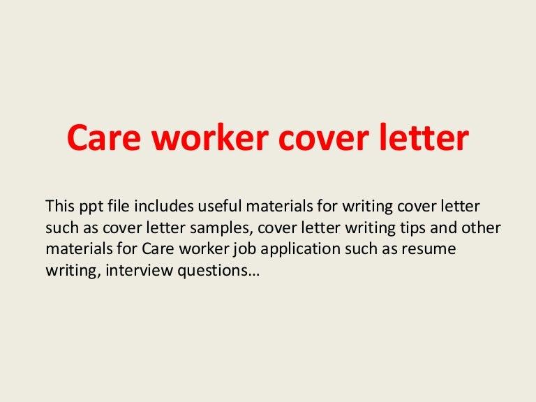 careworkercoverletter-140227230221-phpapp02-thumbnail-4.jpg?cb=1393542170