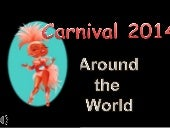 Carnival 2014 around the world (v.m.)