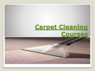 Carpet cleaning courses