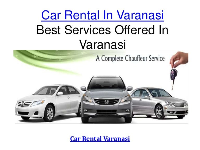 Car Rental In Varanasi New Car Rental Varanasi