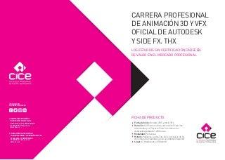 Carrera profesional de animación 3 d y vfx oficial de autodesk y side fx. thx