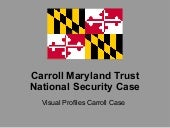 Maryland Governor O'Malley = Unity of Public Purpose = Carroll Maryland Trust