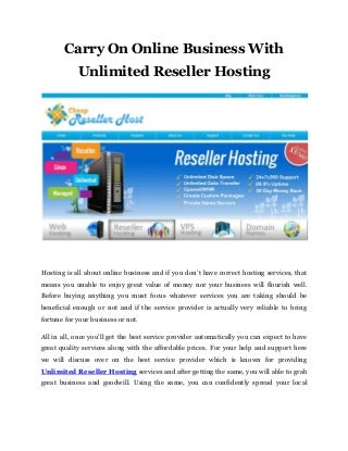 Carry on online business with unlimited reseller hosting