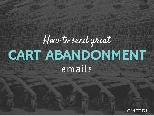 How to send great cart abandonment emails