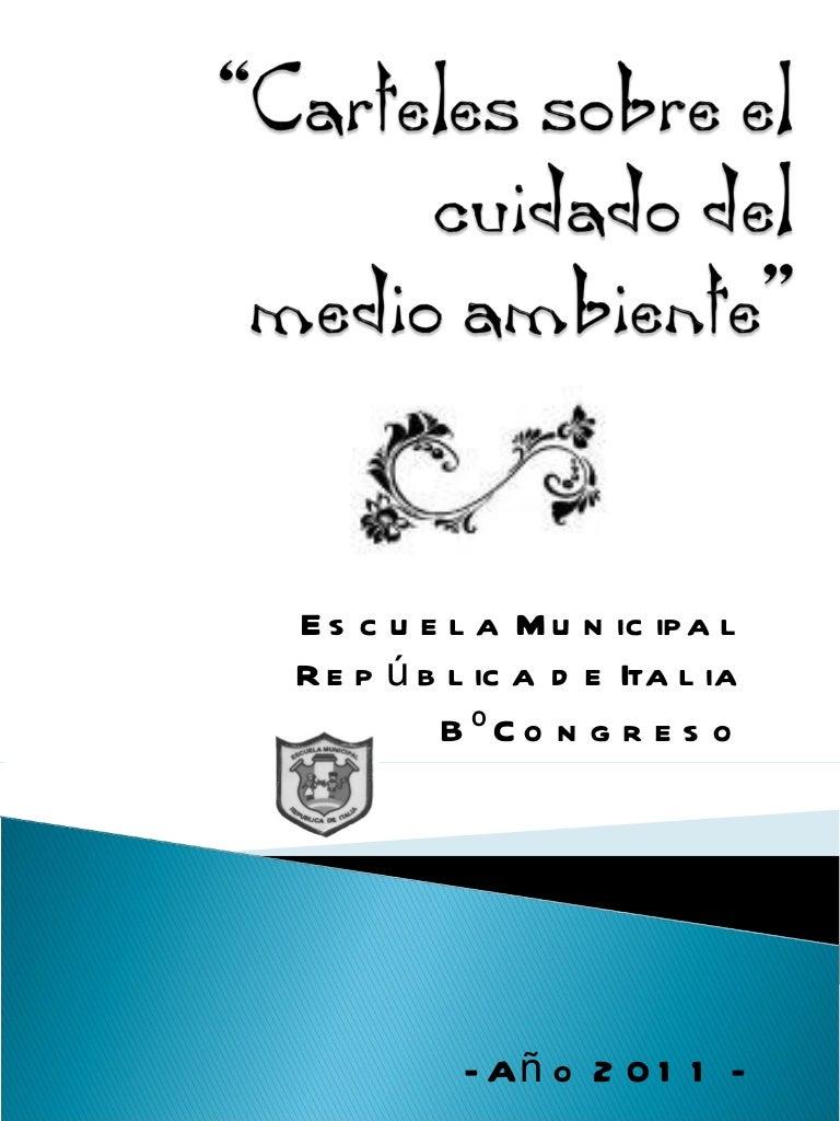 Carteles Sobre El Cuidado Del Medio Ambiente De 5º A Y B