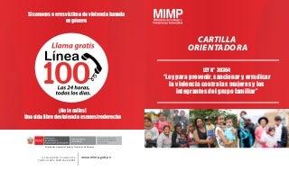 Cartilla orientadora Ley N° 30364_Ley para prevenir, sancionar y erradicar la violencia contra las mujeres y los integrantes del grupo familiar