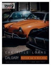 How Car Title Loans Calgary Will Fulfill Your Immediate Cash Needs?