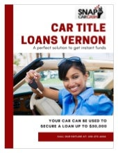 Car Title Loans Vernon that Offer Reliable Service