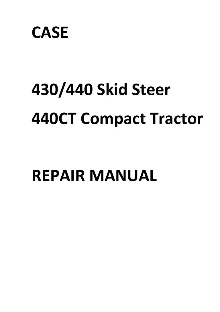 Case 430 440 440CT Repair Manual