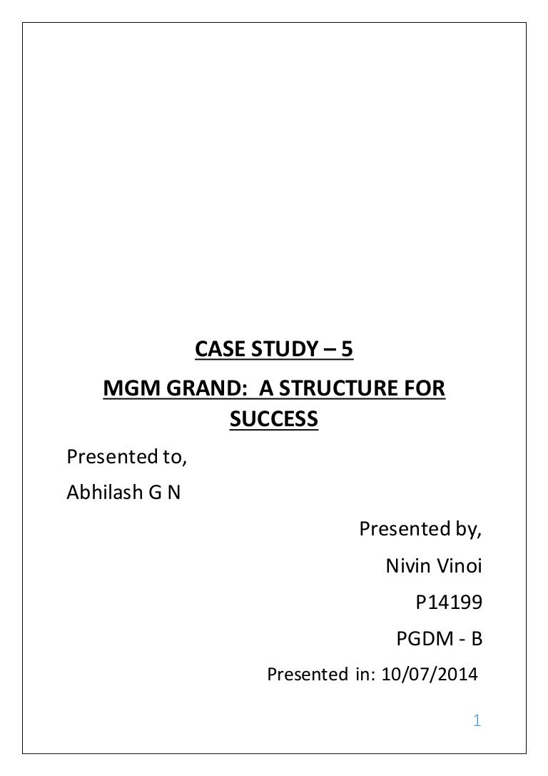 mgm grand a structure for success