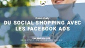 Social shopping avec les Facebooks Ads - Case Study