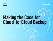 Case for Cloud to Cloud Backup