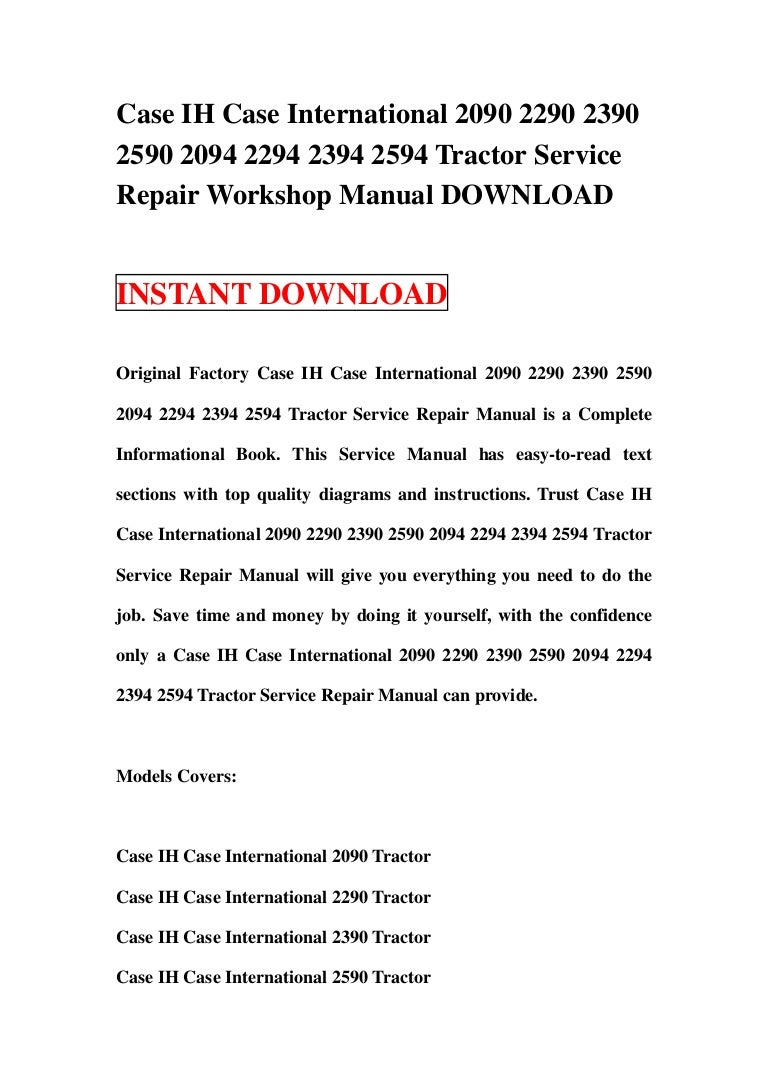 caseihcaseinternational20902290239025902094229423942594tractorservicerepairworkshopmanualdownload 130110033331 phpapp01 thumbnail 4?cb=1357788846 case ih case international 2090 2290 2390 2590 2094 2294 2394 2594 tr case 2590 wiring diagram at alyssarenee.co