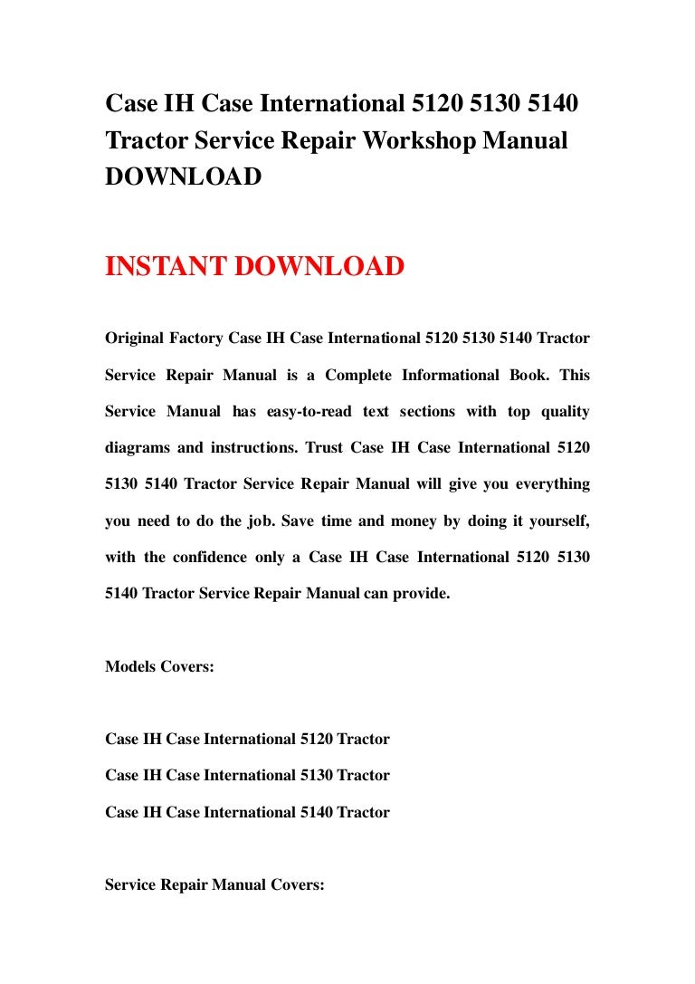 Ih 5140 Tractor Wiring Diagram Well Detailed Diagrams 350 Case International 5120 5130 Service Repair Work Rh Slideshare Net 656 Ford Electrical