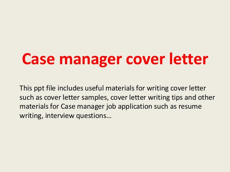 Casemanagercoverletter 140221192105 Phpapp02 Thumbnail 4cb1393014004