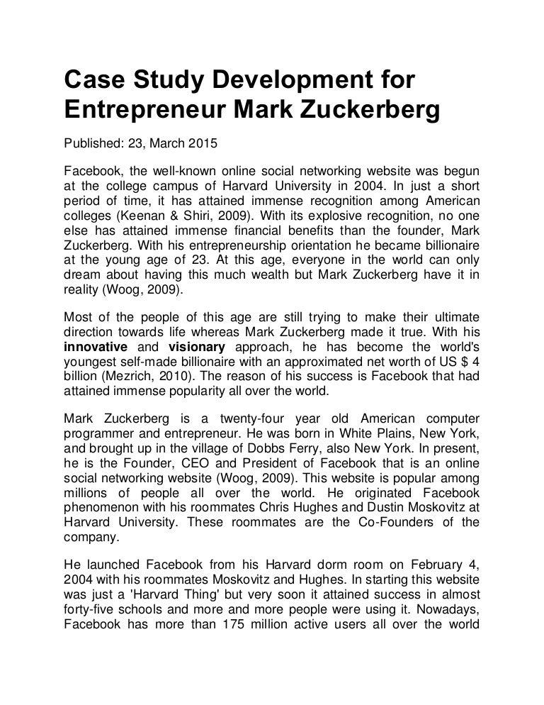 Ms Case Study Development For Entrepreneur Mark Zuckerberg