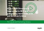 Case Study: How a B2B Directory is Improving its SEO and Generating more Leads with Personalized Videos - Sezion