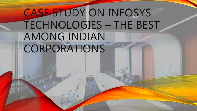 case study on infosys Infosys case study question1: introduction to the organisation, knowledge management needs and focus at infosys 1- introduction to the organisation founded in 1981 in india, infosys is an indian software services company with their headquarters in bangalore, indian.