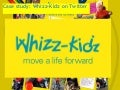 Case Study: Whizz Kidz On Twitter