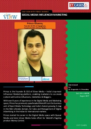 Case View with Prince Khanna - Social Media Influencer Marketing