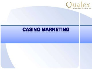 Casino and hospitality marketing